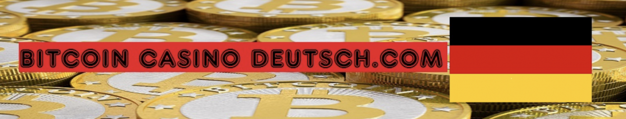 Bitcoin casino deutsch .com
